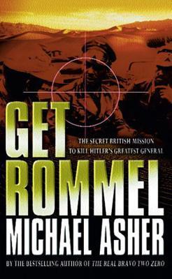 ➠ Get Rommel  Ebook ➦ Author Michael Asher – Plummovies.info