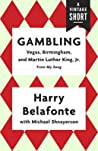 Gambling: Vegas, Birmingham, and Martin Luther King, Jr.