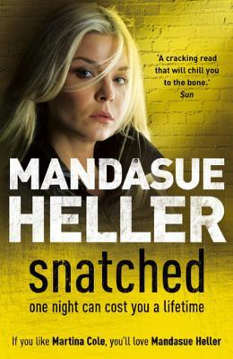 Snatched by Mandasue Heller