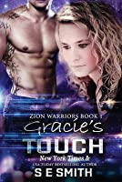 Gracie's Touch (Zion Warriors #1)