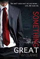 Something Great (Something Great, #1)