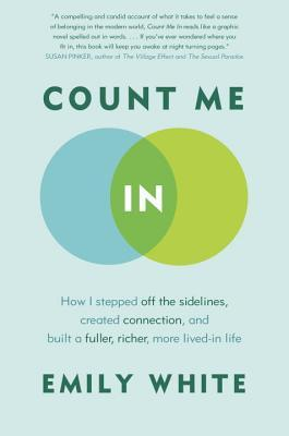 Count Me In: How I Stepped Off the Sidelines, Created Connection