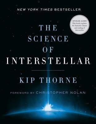 The Science of Interstellar by Kip S. Thorne