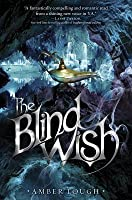 The Blind Wish (The Jinni Wars, #2)