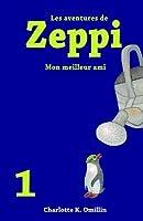 Mon Meilleur Ami (Les Aventures de Zeppi #1)