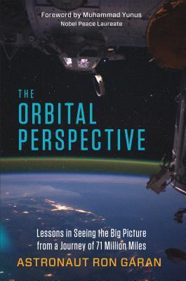 The Orbital Perspective by Ron Garan