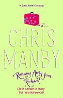 Running Away from Richard. Chris Manby