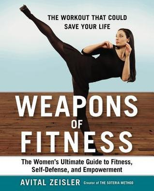 Weapons-of-Fitness-The-Women-s-Ultimate-Guide-to-Fitness-Self-Defense-and-Empowerment