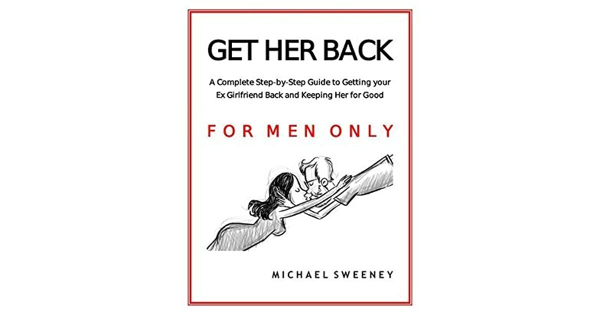 how to get an ex girlfriend back
