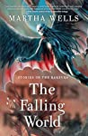 The Falling World (The Books of the Raksura, #3.6)