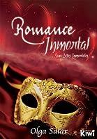 Romance Inmortal (Saga Lazos Inmortales nº 2)