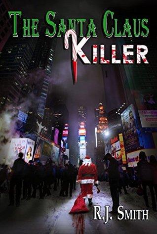 The Santa Claus Killer (FBI Serial Killer Task Force Book 1)