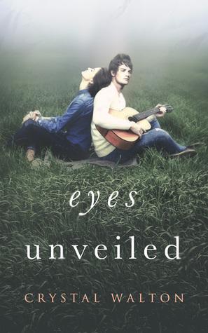 Eyes Unveiled by Crystal Walton