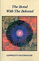 The Bond with the Beloved: The Inner Relationship of the Lover and the Beloved