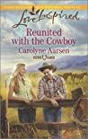 Reunited with the Cowboy (Refuge Ranch #2)