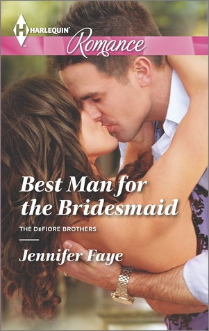 Best Man for the Bridesmaid (The DeFiore Brothers, #2)