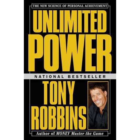 Unlimited Power: The New Science Of Personal Achievement by