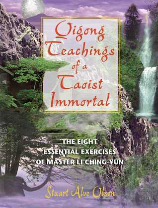 Qigong Teachings of a Taoist Immortal The Eight Essential Exercises of Mastbook3000 1