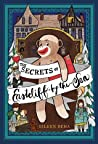 The Secrets of Eastcliff-by-the-Sea: The Story of Annaliese Easterling  Throckmorton, Her Simply Remarkable Sock Monkey
