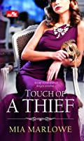 TOUCH OF A THIEF