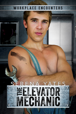 The Elevator Mechanic (Workplace Encounters, #1)