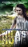 Nila's Hope by Kathleen E. Friesen