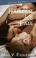 The Harder We Fall (Spotlight New Adult Book 1)