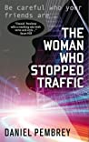 The Woman Who Stopped Traffic