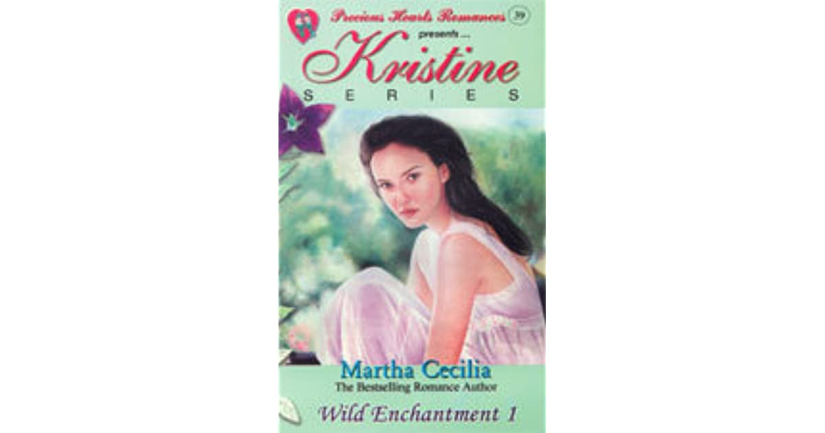 Kristine Series 39 Wild Enchantment 1 By Martha Cecilia