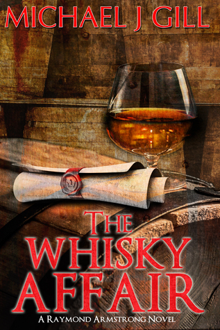 The Whisky Affair by Michael J.  Gill