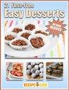 No Bake Recipes: 21 Fuss-Free Easy Desserts