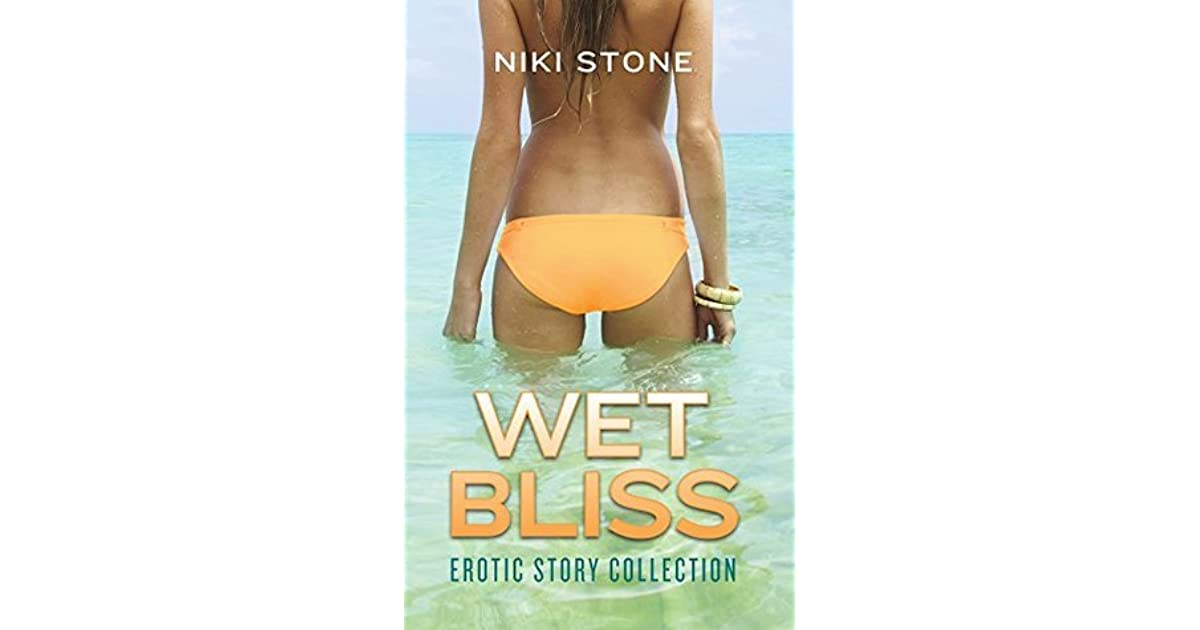 Wet Bliss Erotic Story Collection By Niki Stone-3477
