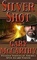 Silver Shot (The Derby Man Series Book 5)