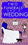 Two Funerals and a Wedding (A Domestic Bliss Mystery, #8)
