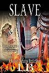 Slave: Heated Exchange