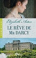 Le Rêve de Mr Darcy (Pemberley)