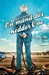 En mand der hedder Ove by Fredrik Backman