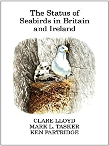 The Status of Seabirds in Britain and Ireland (Poyser Monographs)
