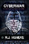 Cyberwar by R.J. Huneke