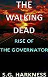 The Walking Dead: Rise of The Governator