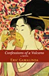 Confessions of a Volcano by Eric Gamalinda