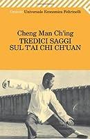 Tredici saggi sul T'ai Chi Ch'uan
