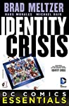 Identity Crisis (2015-) #1 (DC Comics Essentials)