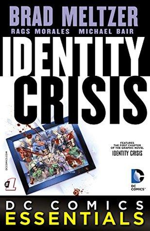 Identity Crisis (2015-) #1 (DC Comics Essentials)
