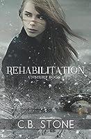 Rehabilitation (Unbelief #1)
