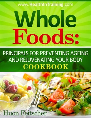 the whole foods diet book chapters