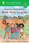 Bradford Street Buddies: Block Party Surprise