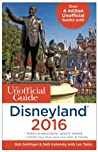 The Unofficial Guide to Disneyland 2016