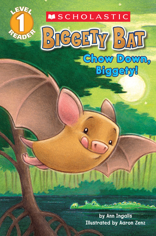 Biggety Bat: Chow Down, Biggety! (Scholastic Reader Level 1)