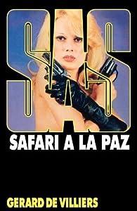 Safari à La Paz (SAS #27)
